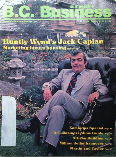 Photo: Cover of the September 1977 issue of BC Business magazine featuring photograph of Huntly Wynd developer Jack Caplan, in a light suit with striped tie, seated with legs crossed in a dark leather chair on the grass with a pond encircled by rocks and shrubs in the background